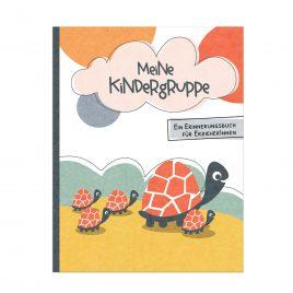 Meine Kindergruppe – Ein Erinnerungsbuch für ErzieherInnen